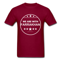 WE ARE WITH FARRAKHAN T-Shirt - burgundy