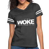 I Stay Woke Women's Vintage Sport T-Shirt - vintage smoke/white