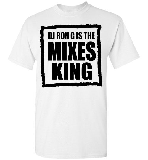 DJ RON G IS THE MIXES KING (White) Short-Sleeve T-Shirt