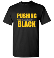 PUSHING BLACK TSHIRT