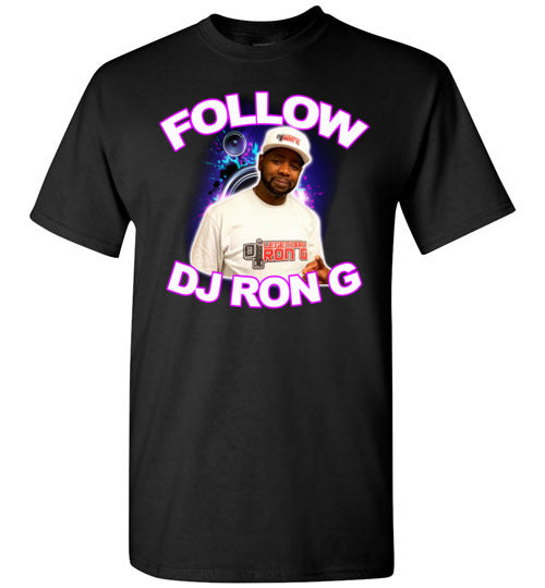 FOLLOW DJ RON G