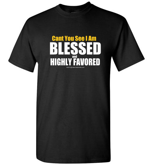 BLESSED and HIGHLY FAVORED T SHIRT
