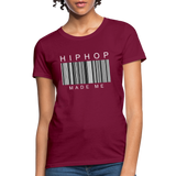 HIP HOP MADE ME Women's T-Shirt - burgundy