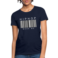 HIP HOP MADE ME Women's T-Shirt - navy