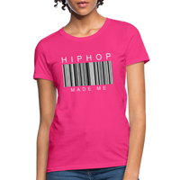 HIP HOP MADE ME Women's T-Shirt - fuchsia