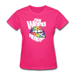 Women's I Stay WEED Ready T-Shirt - fuchsia