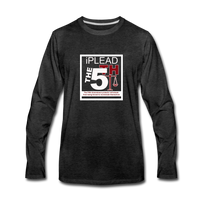 I Plead The 5th Premium Long Sleeve T-Shirt - charcoal gray