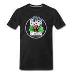 Our BLACK MONEY MATTERS Premium T-Shirt - black