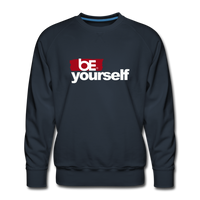 BE YOURSELF Premium Sweatshirt - navy