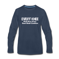 EVERY KNEE Shall Bow  Premium Long Sleeve T-Shirt - navy