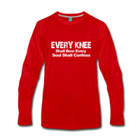 EVERY KNEE Shall Bow  Premium Long Sleeve T-Shirt - red