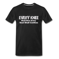 EVERY KNEE Shall Bow Premium T-Shirt - black