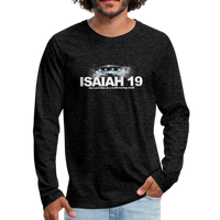 Isaiah 19 Premium Long Sleeve T-Shirt - charcoal gray