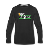 WE EAT TO LIVE Premium Long Sleeve T-Shirt - black