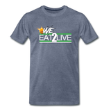 WE EAT TO LIVE Premium T-Shirt - heather blue