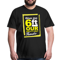 Give me 6ft Premium T-Shirt - black