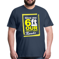 Give me 6ft Premium T-Shirt - navy