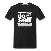 Do For Your Self Premium T-Shirt - black
