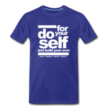 Do For Your Self Premium T-Shirt - royal blue