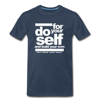 Do For Your Self Premium T-Shirt - navy