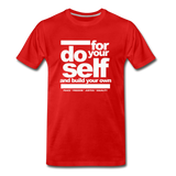 Do For Your Self Premium T-Shirt - red