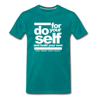 Do For Your Self Premium T-Shirt - teal