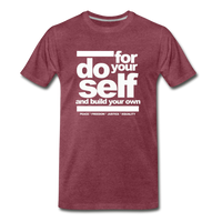 Do For Your Self Premium T-Shirt - heather burgundy