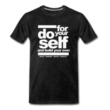 Do For Your Self Premium T-Shirt - charcoal gray