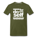 Do For Your Self Premium T-Shirt - olive green