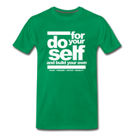 Do For Your Self Premium T-Shirt - kelly green