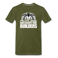 FEARLESS COMMUNITY BUILDERS Premium T-Shirt - olive green