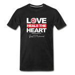 Love HEALS The Heart Premium T-Shirt - black