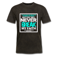 NEVER BREAK MY FAITH T-Shirt - mineral black