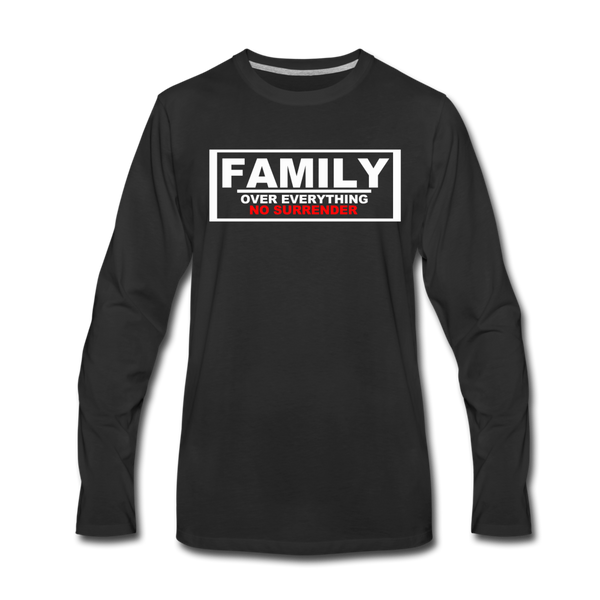 FAMILY OVER EVERYTHING Premium Long Sleeve T-Shirt - black