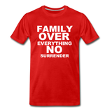 FAMILY OVER EVERYTHING Premium T-Shirt - red