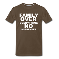 FAMILY OVER EVERYTHING Premium T-Shirt - noble brown