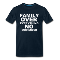 FAMILY OVER EVERYTHING Premium T-Shirt - deep navy