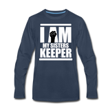 I AM MY SISTER'S KEEPER Premium Long Sleeve T-Shirt - navy