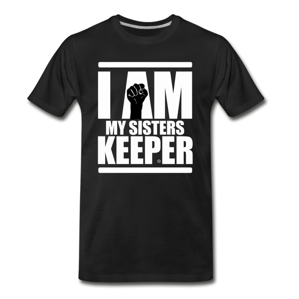 I AM MY SISTER'S KEEPER Premium T-Shirt - black