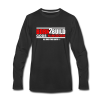 BORN 2 BUILD Premium Long Sleeve T-Shirt - black