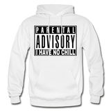 I HAVE NO CHILL Heavy Blend Adult Hoodie - white