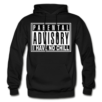 I HAVE NO CHILL Heavy Blend Adult Hoodie - black