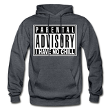 I HAVE NO CHILL Heavy Blend Adult Hoodie - charcoal gray