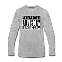 I HAVE NO CHILL Premium Long Sleeve T-Shirt - heather gray