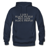 I LOVE BLACK PEOPLE  Heavy Blend Adult Hoodie - navy