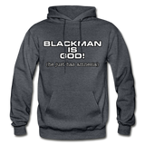 BLACK MAN IS GOD  Heavy Blend Adult Hoodie - charcoal gray