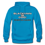 BLACK MAN IS GOD  Heavy Blend Adult Hoodie - turquoise