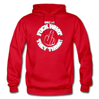 FUCK WHAT THEY THINK Heavy Blend Adult Hoodie - red