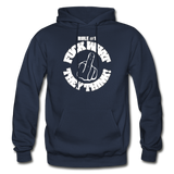 FUCK WHAT THEY THINK Heavy Blend Adult Hoodie - navy