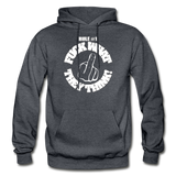 FUCK WHAT THEY THINK Heavy Blend Adult Hoodie - charcoal gray